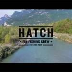 HATCH – PÊCHE À LA MOUCHE ITALIE
